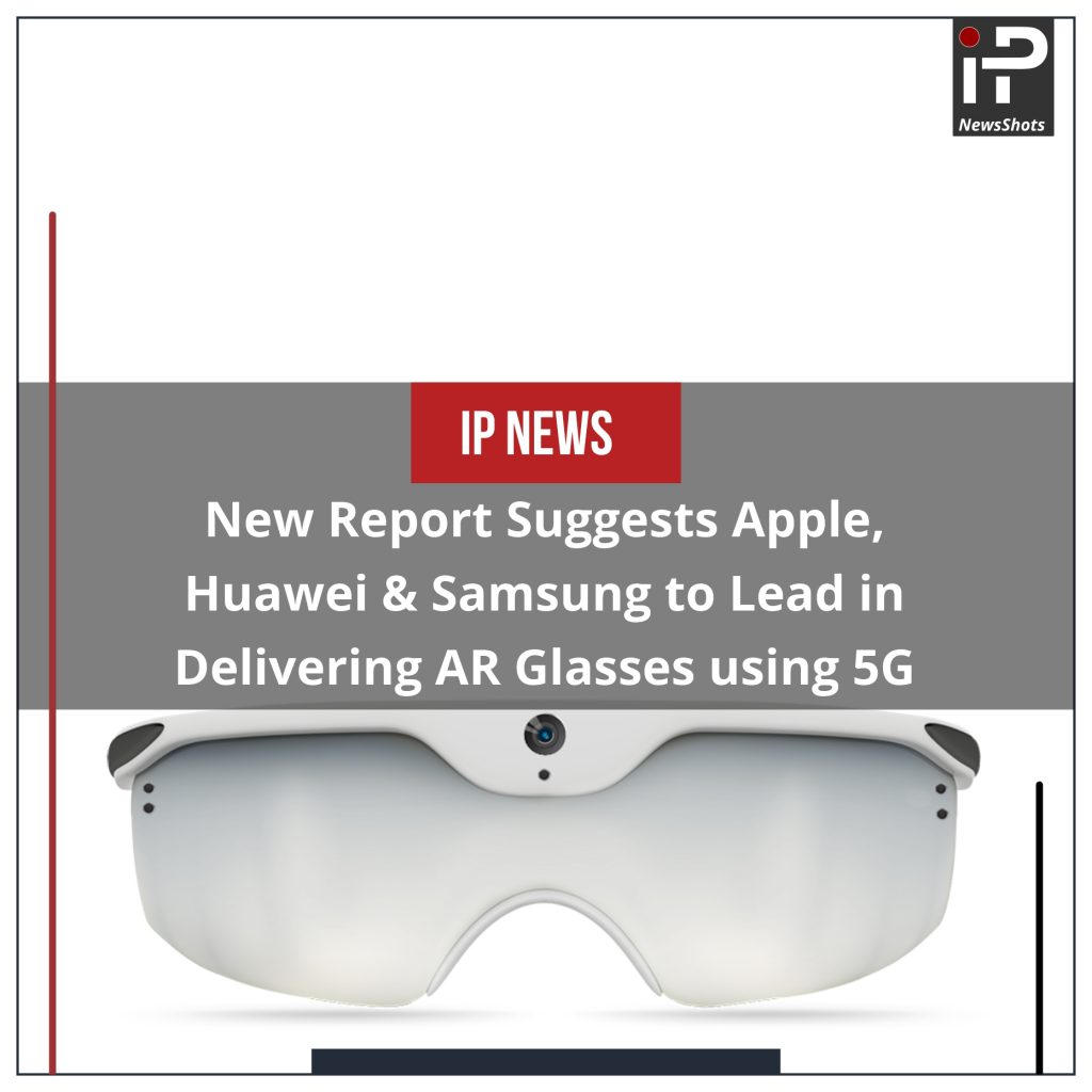 New Report Suggests Apple, Huawei & Samsung to Lead in Delivering AR Glasses Using 5G