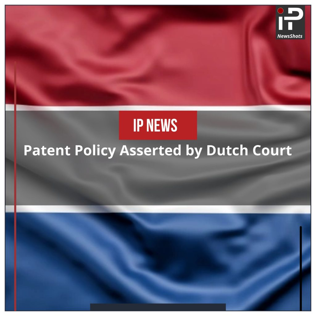 Patent Policy Asserted by Dutch Court