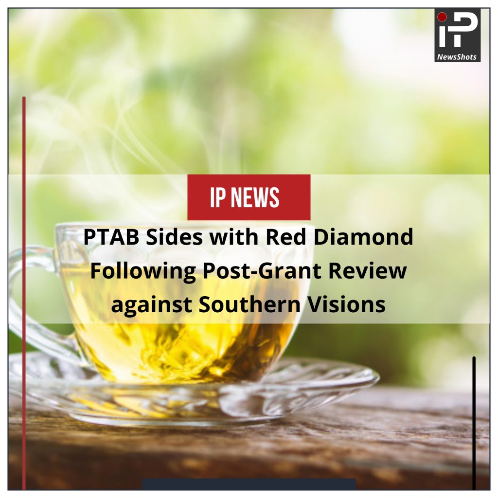 PTAB Sides with Red Diamond Following Post-Grant Review against Southern Visions