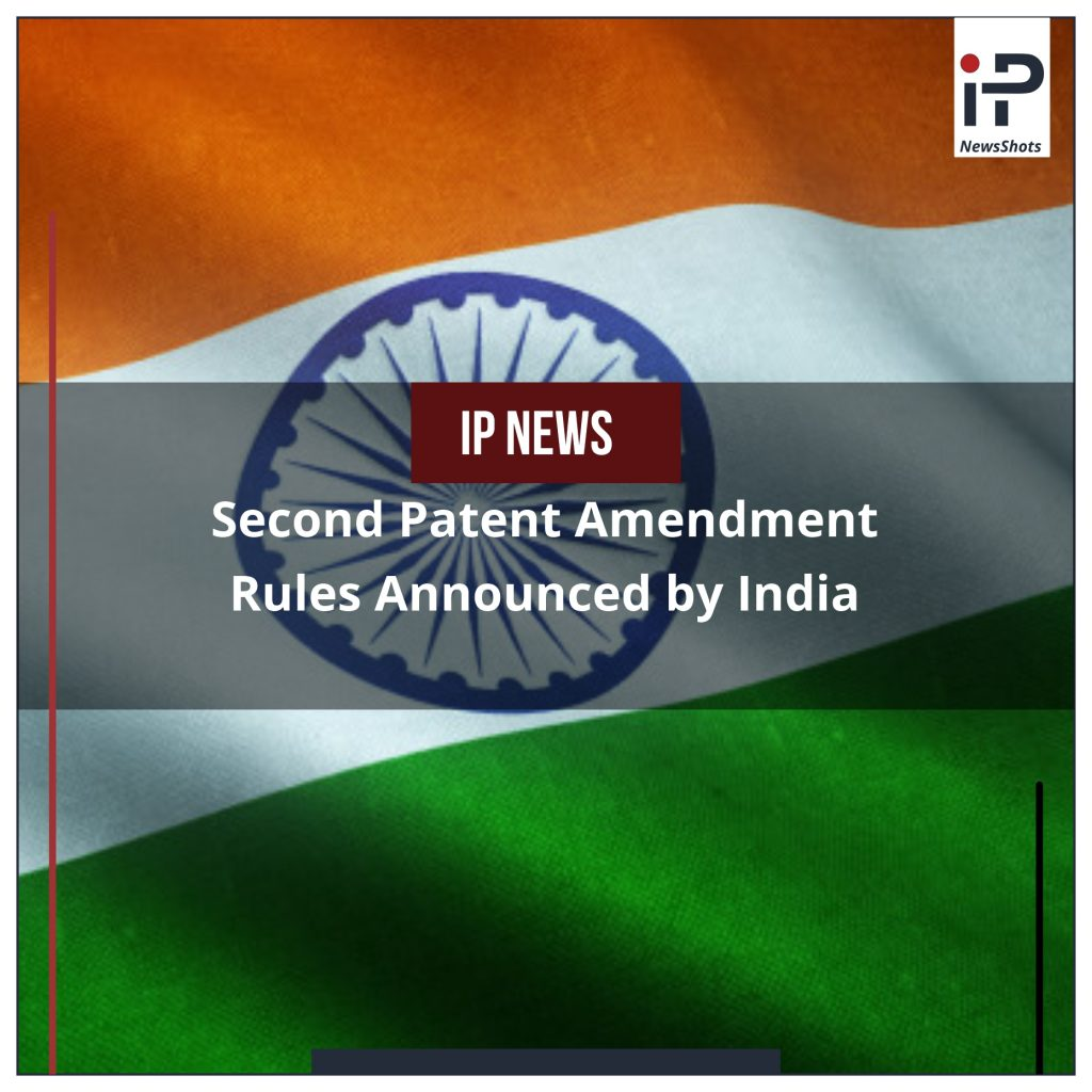 Second Patent Amendment Rules Announced by India