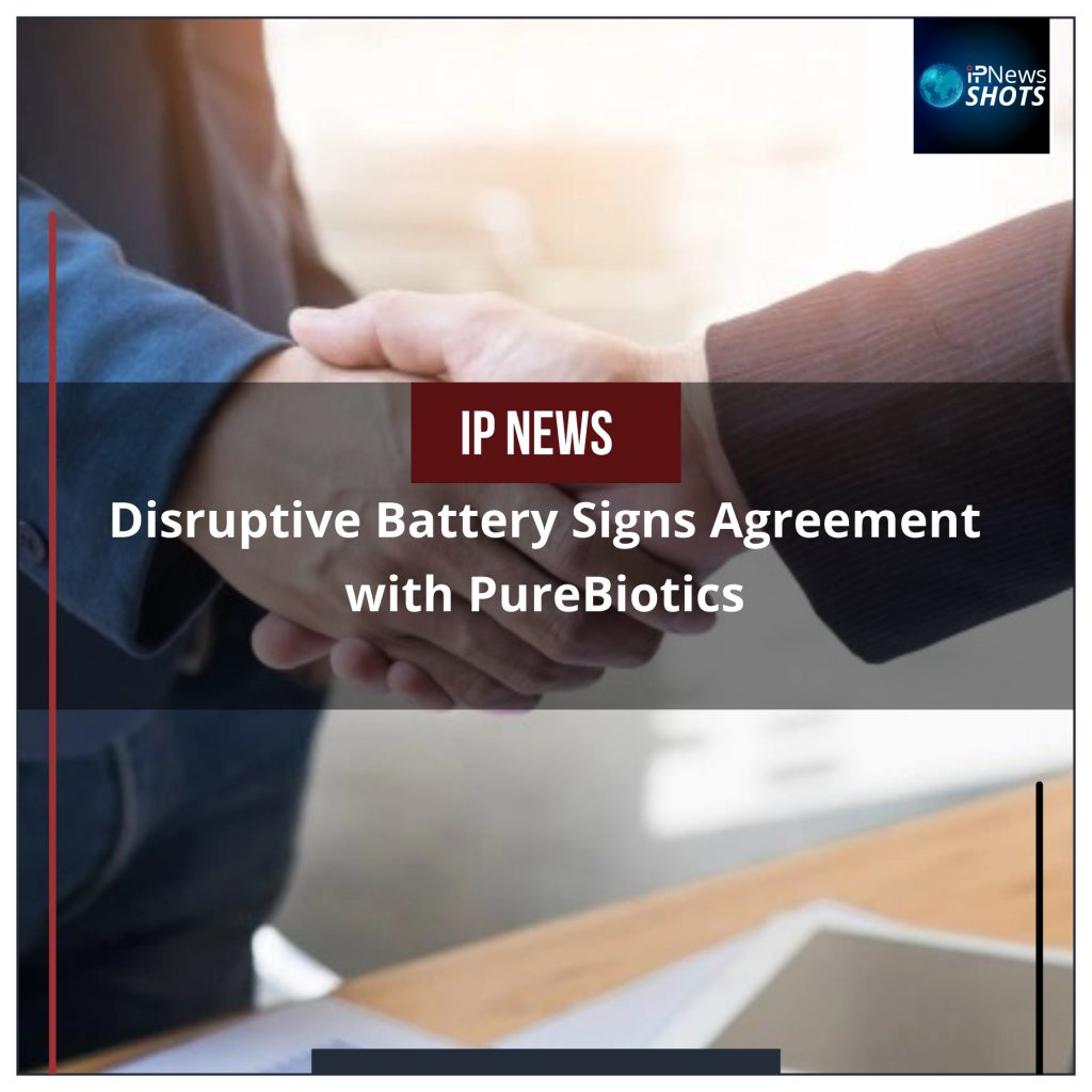 Disruptive Battery Signs Agreement with PureBiotics
