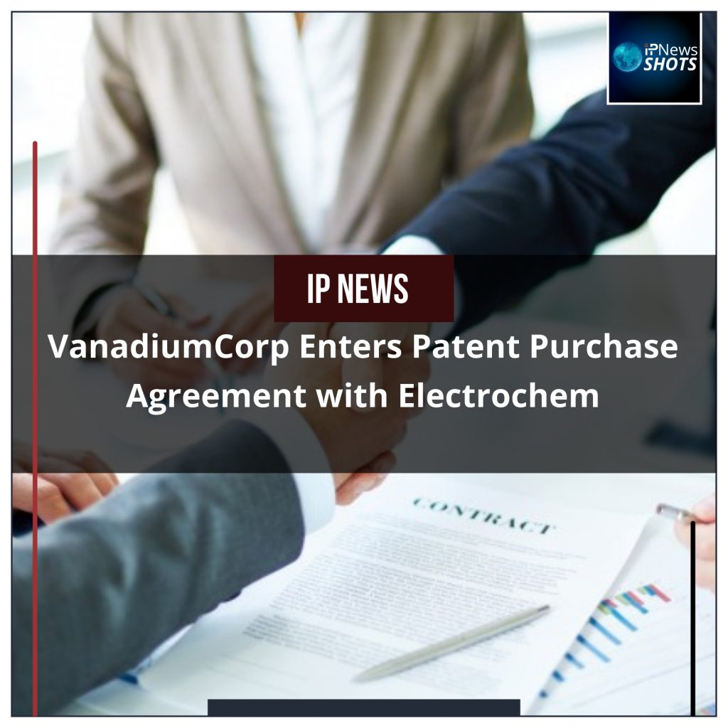 VanadiumCorp Enters Patent Purchase Agreement with Electrochem