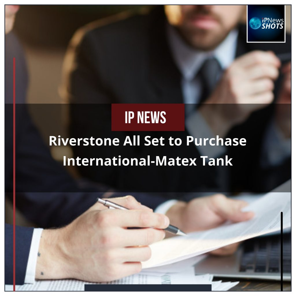 Riverstone All Set to Purchase International-Matex Tank