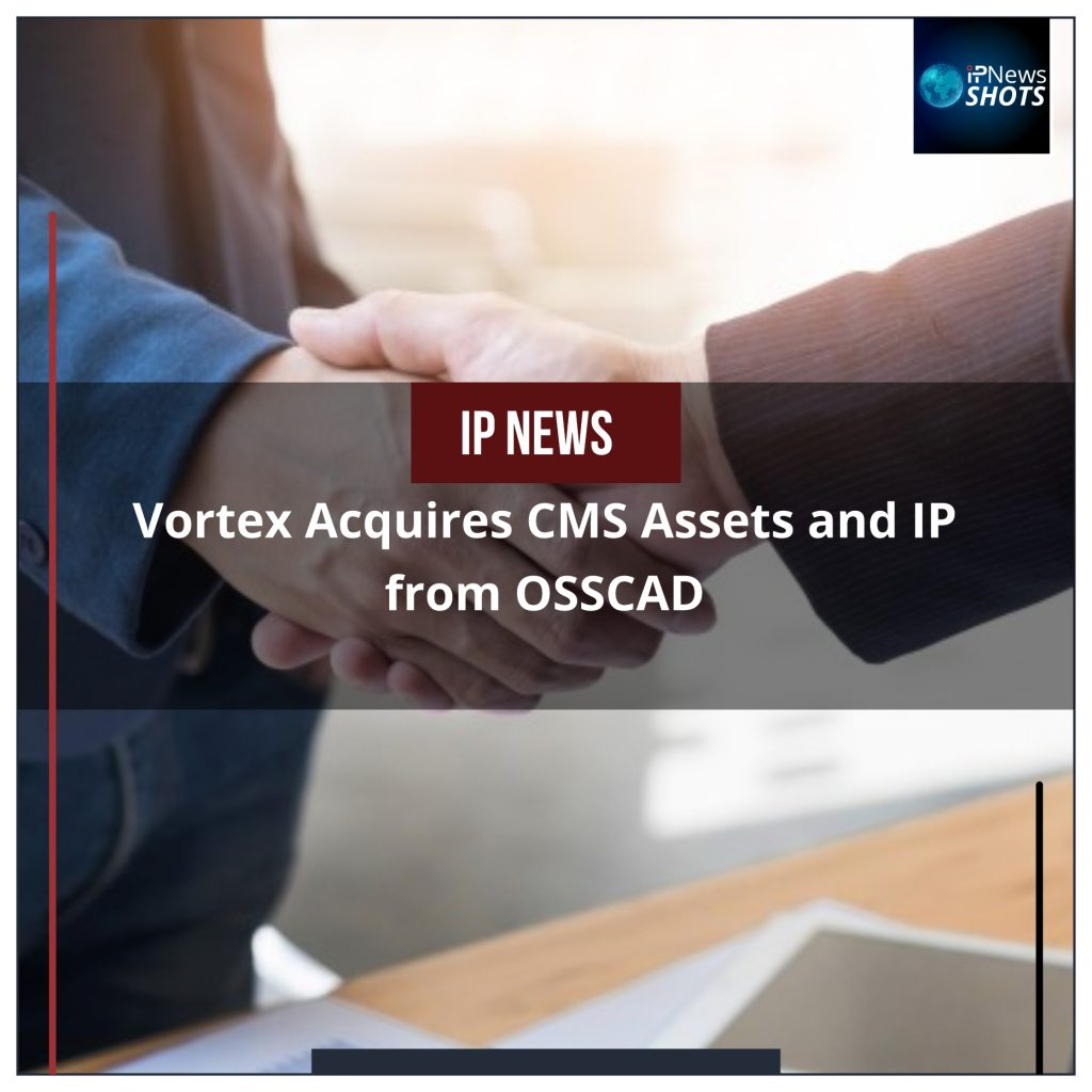 Vortex Acquires CMS Assets and IP from OSSCAD