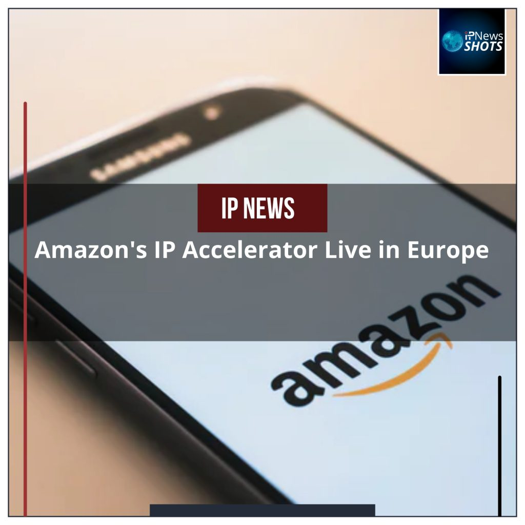 Amazon's IP Accelerator Live in Europe
