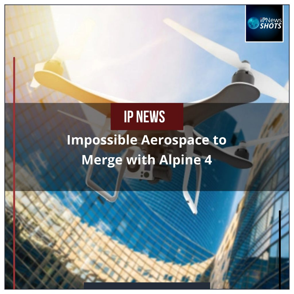 Impossible Aerospace to Merge with Alpine 4