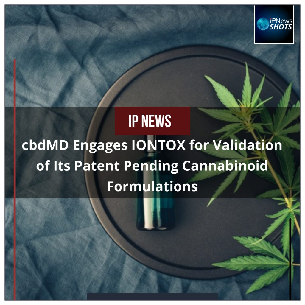 cbdMD Engages IONTOX for Validation of Its Patent Pending Cannabinoid Formulations