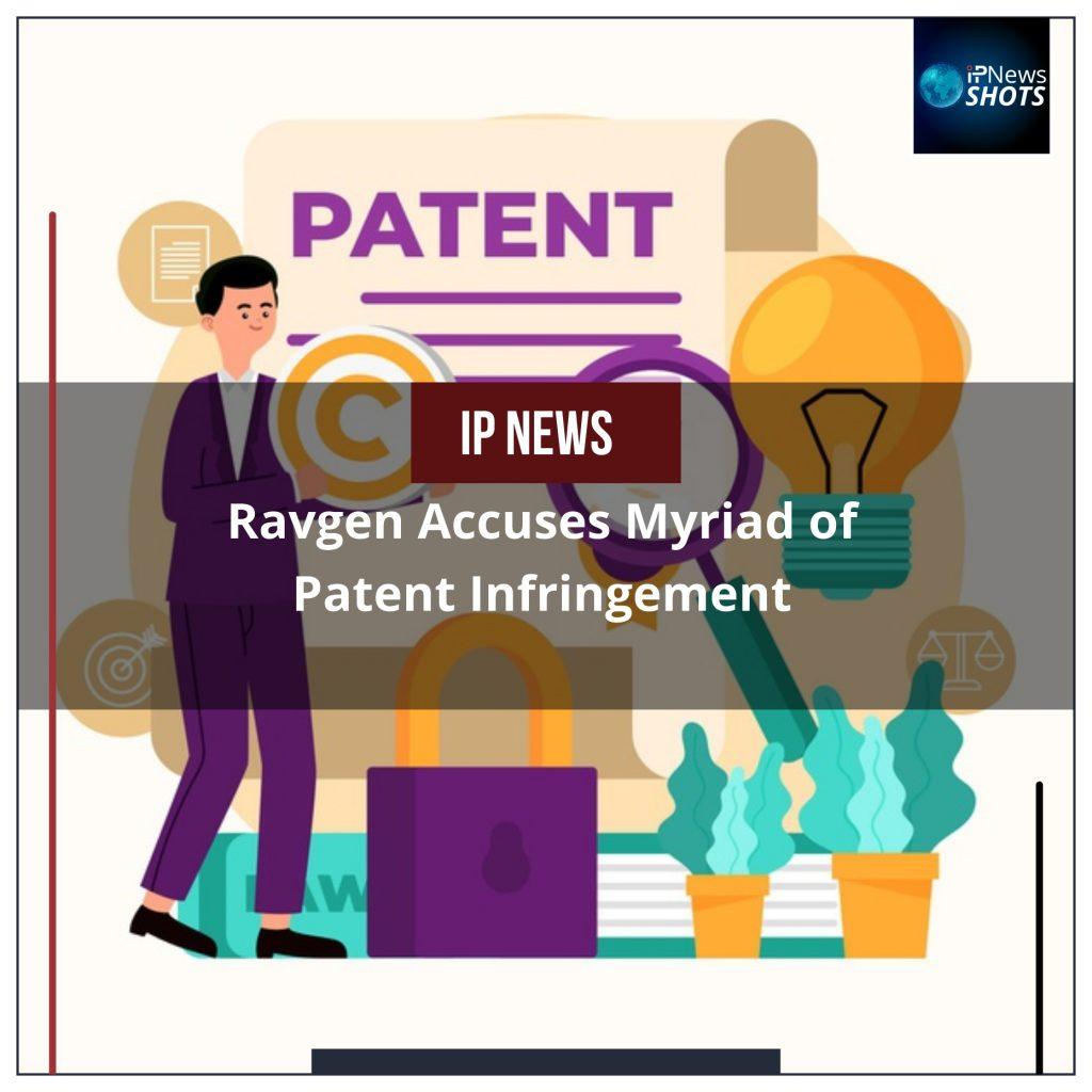 Ravgen Accuses Myriad of Patent Infringement