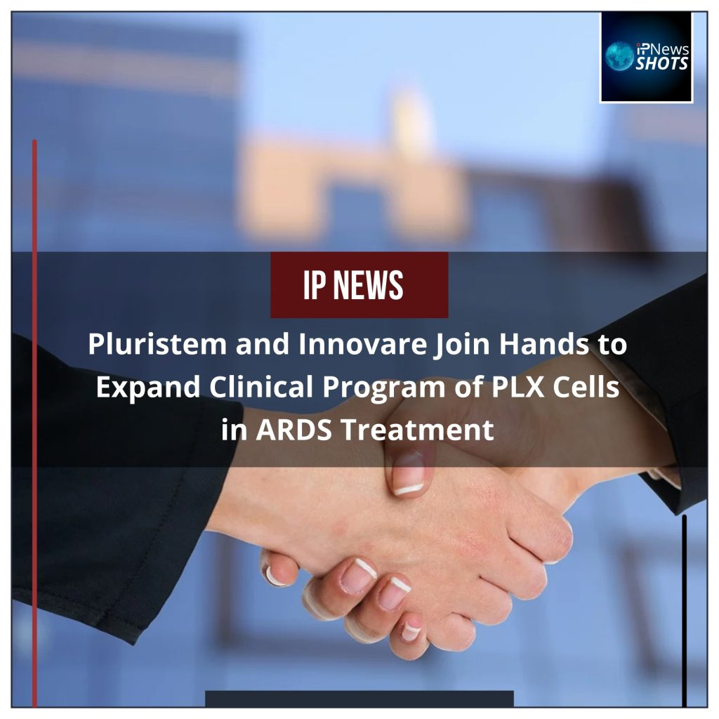Pluristem and Innovare Join Hands to Expand Clinical Program of PLX Cells in ARDS Treatment