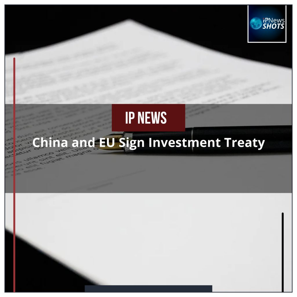 China and EU Sign Investment Treaty