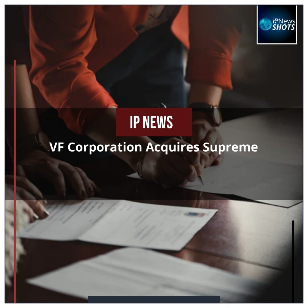 VF Corporation Acquires Supreme