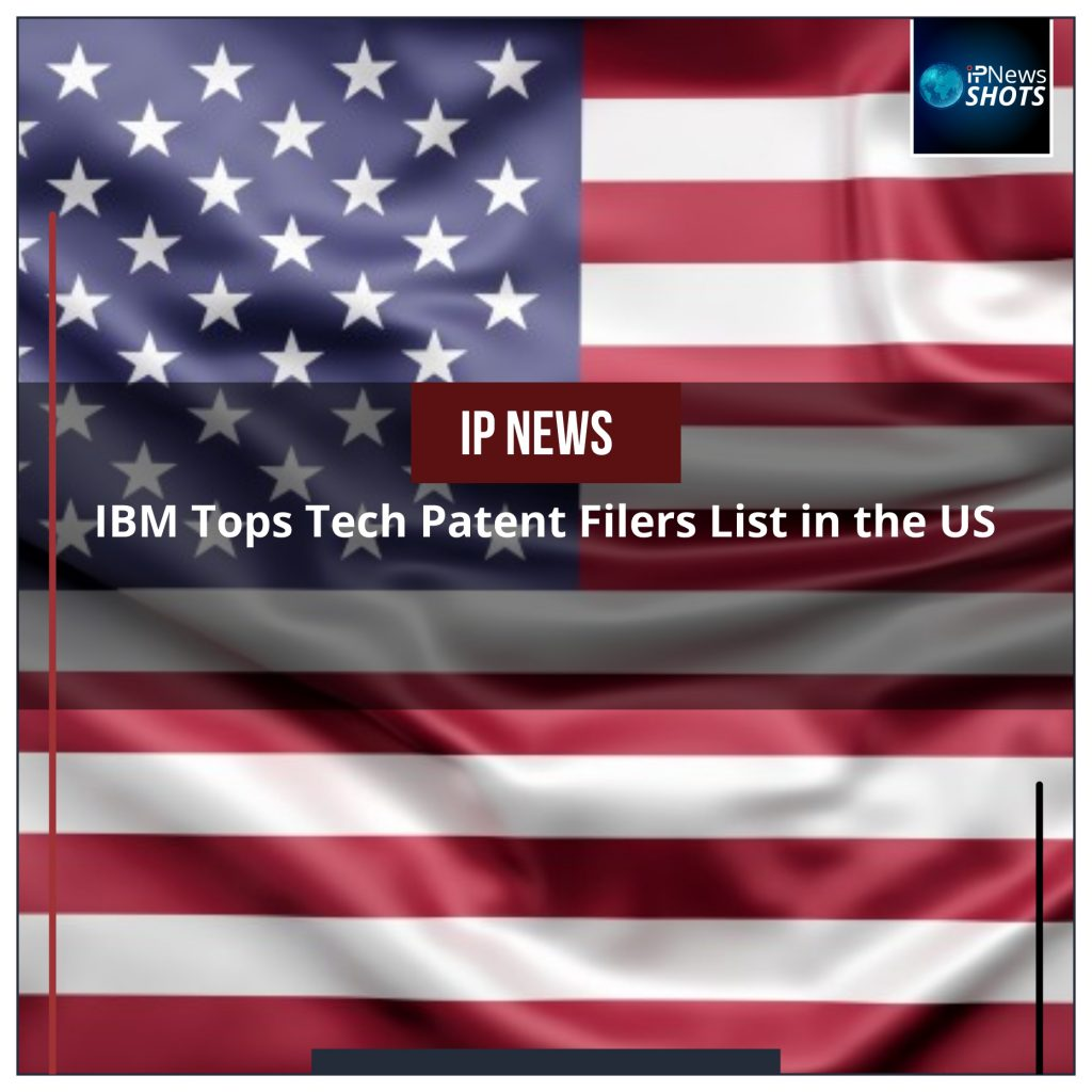 IBM Tops Tech Patent Filers List in the US
