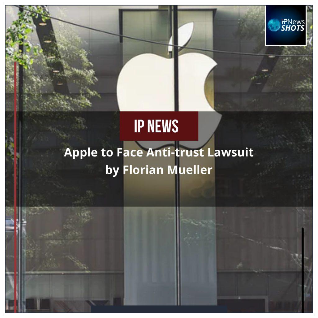 Apple to Face Anti-trust Lawsuit by Florian Mueller