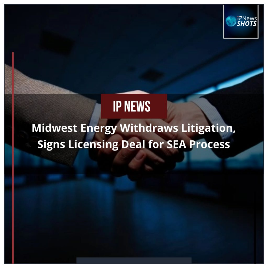 Midwest Energy Withdraws Litigation, Signs Licensing Deal for SEA Process