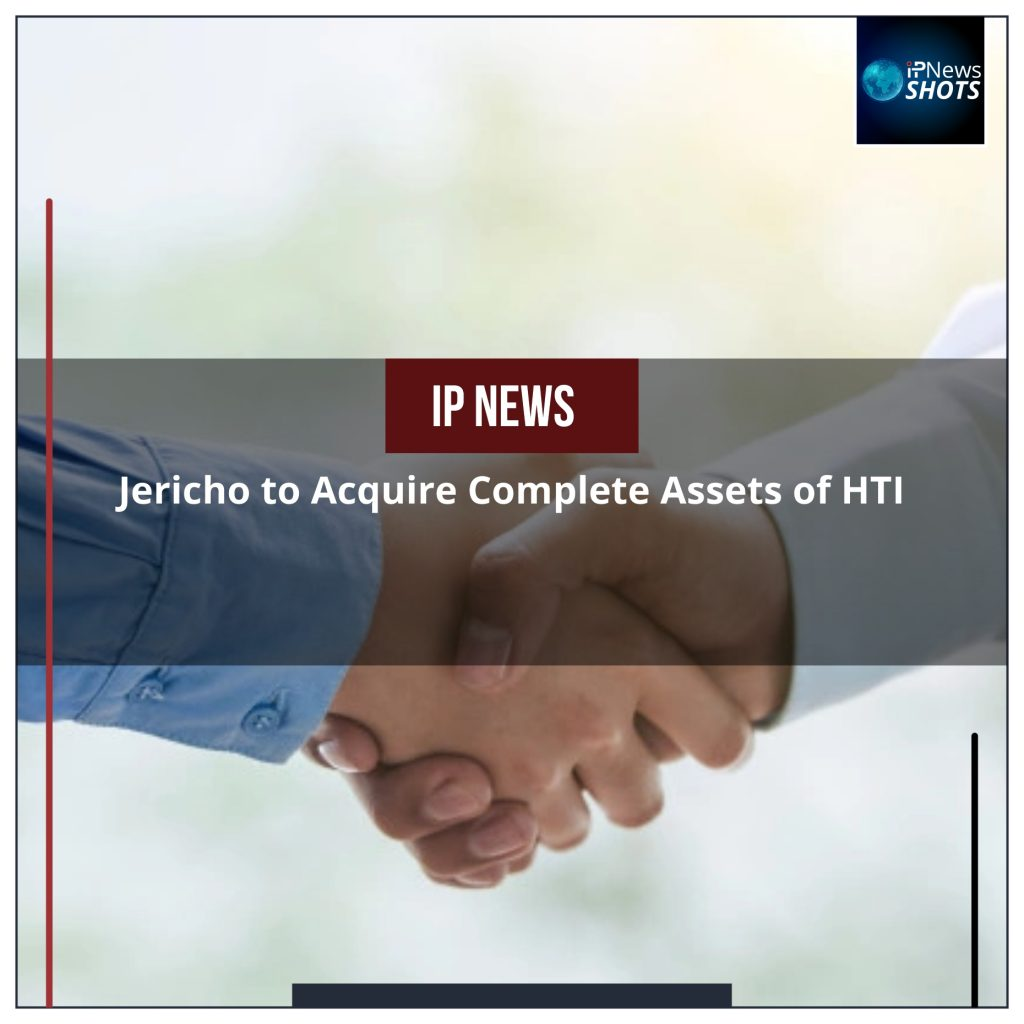 Jericho to Acquire Complete Assets of HTI