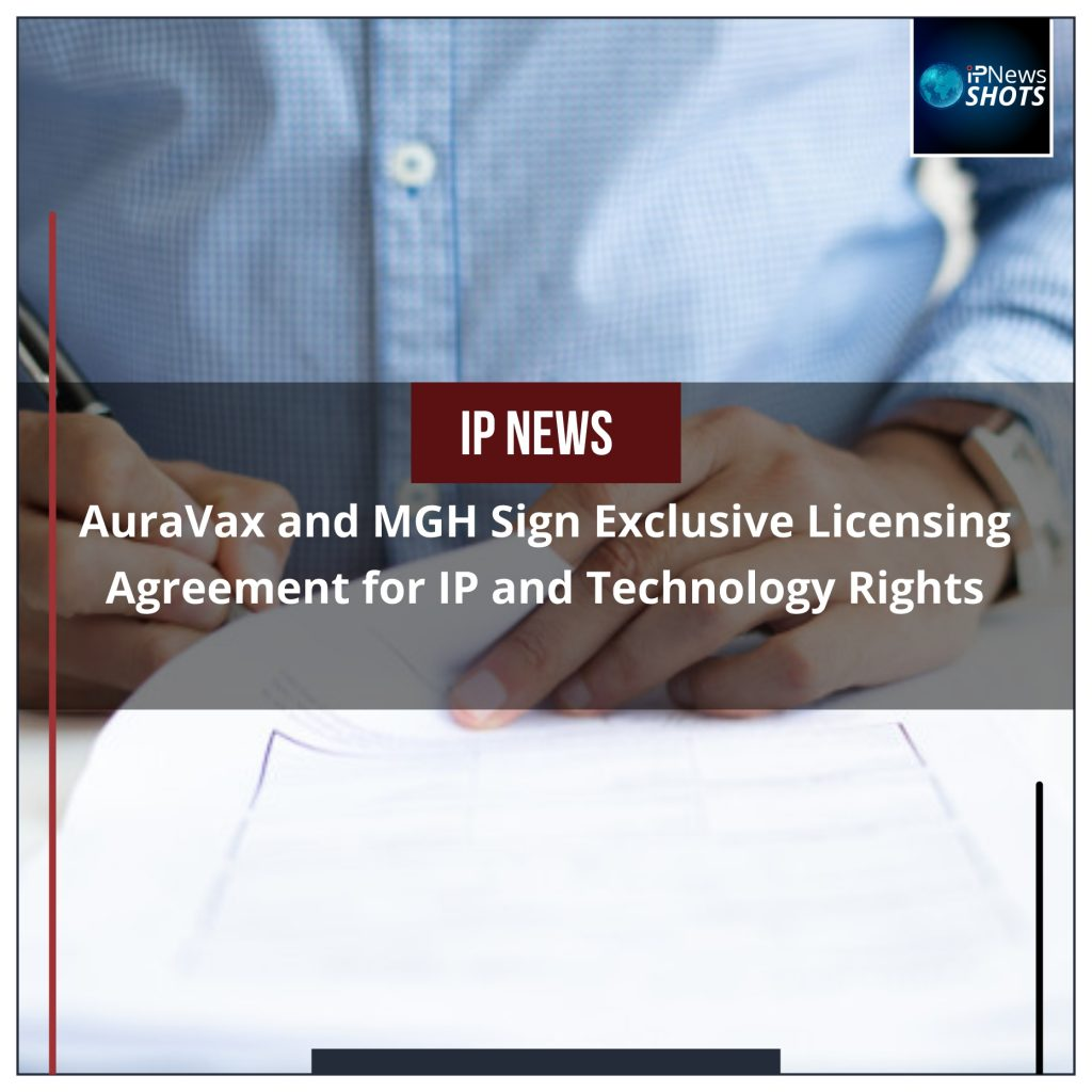 AuraVax and MGH Sign Exclusive Licensing Agreement for IP and Technology Rights