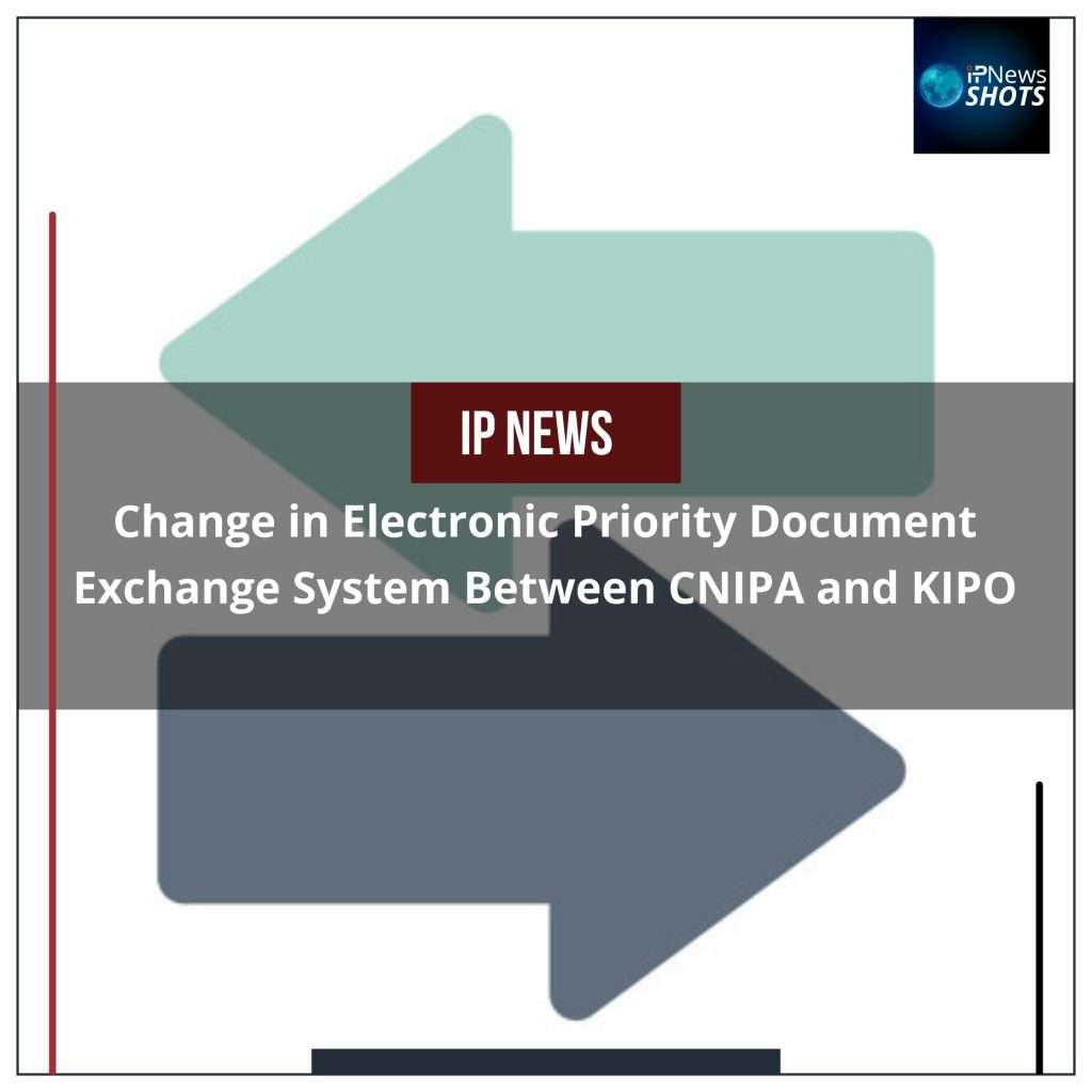 Change in Electronic Priority Document Exchange System Between CNIPA and KIPO