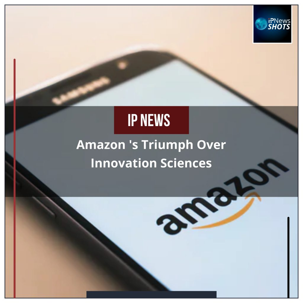 Amazon's Triumph Over Innovation Sciences