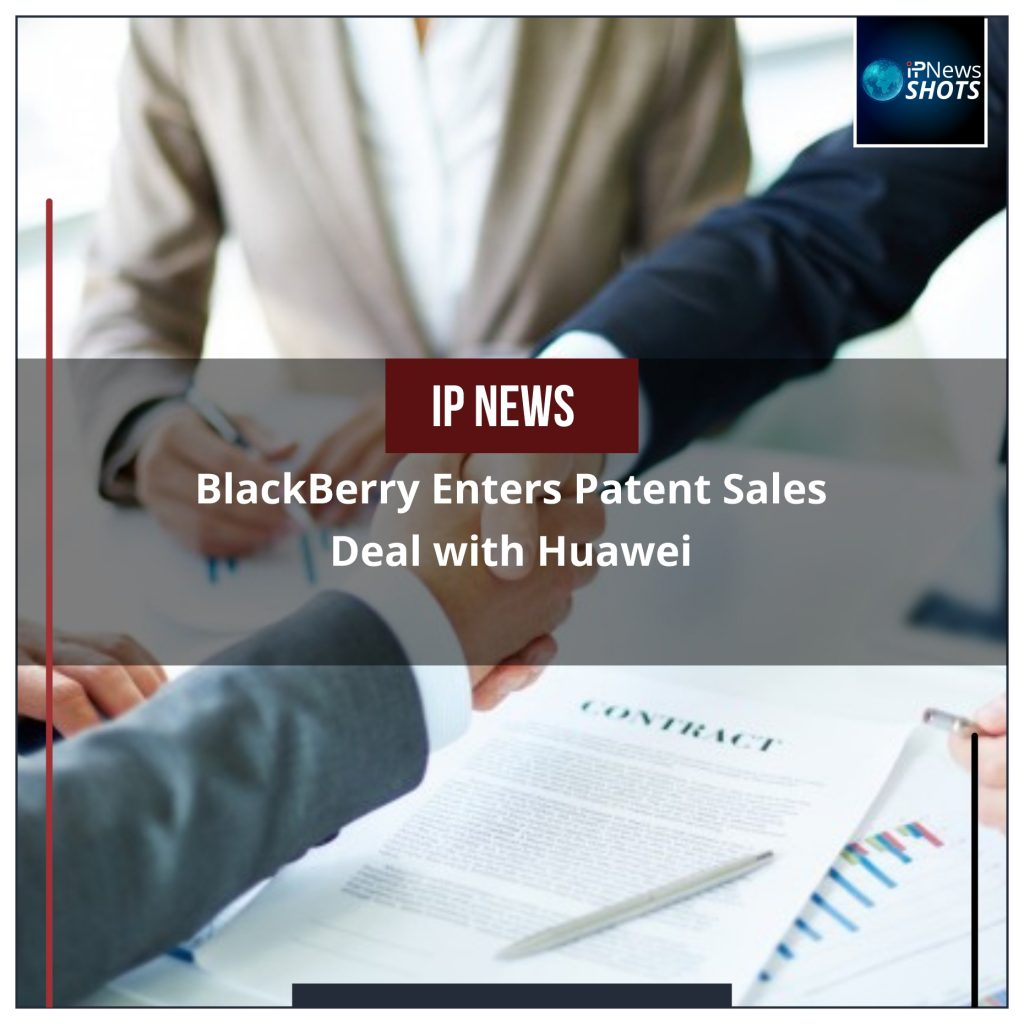 BlackBerry Enters Patent Sales Deal with Huawei