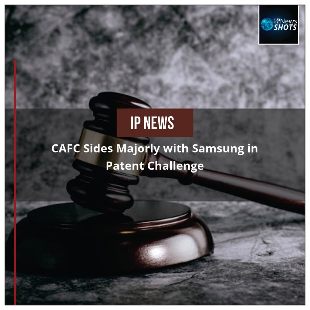 CAFC Sides Majorly with Samsung in Patent Challenge