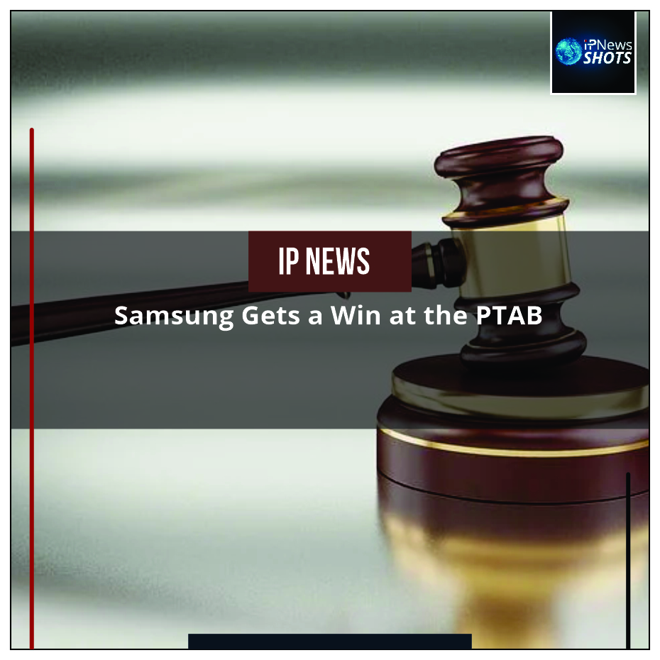 Samsung Gets a Win at the PTAB