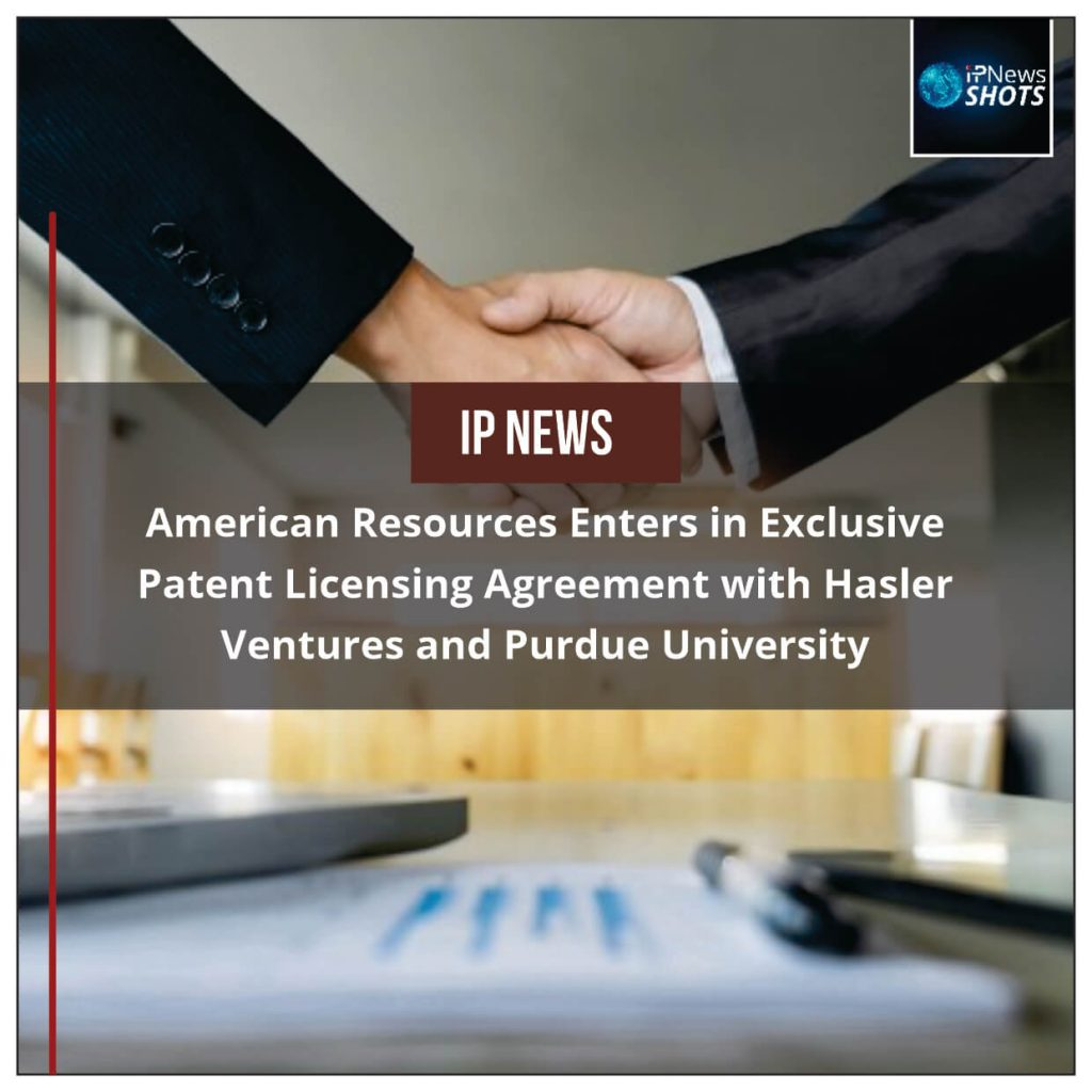American Resources Enters in Exclusive Patent Licensing Agreement with Hasler Ventures and Purdue University
