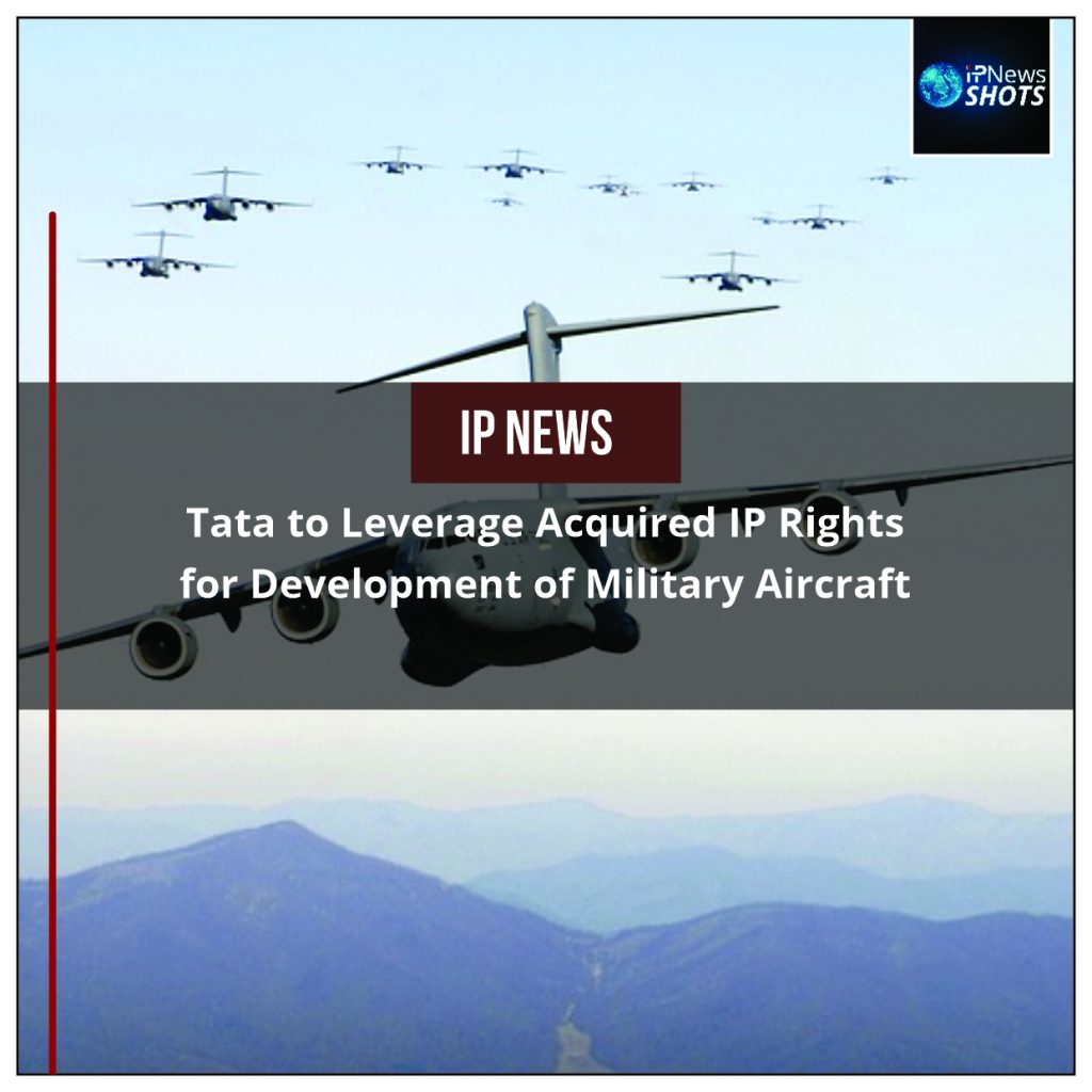 Tata to Leverage Acquired IP Rights for Development of Military Aircraft