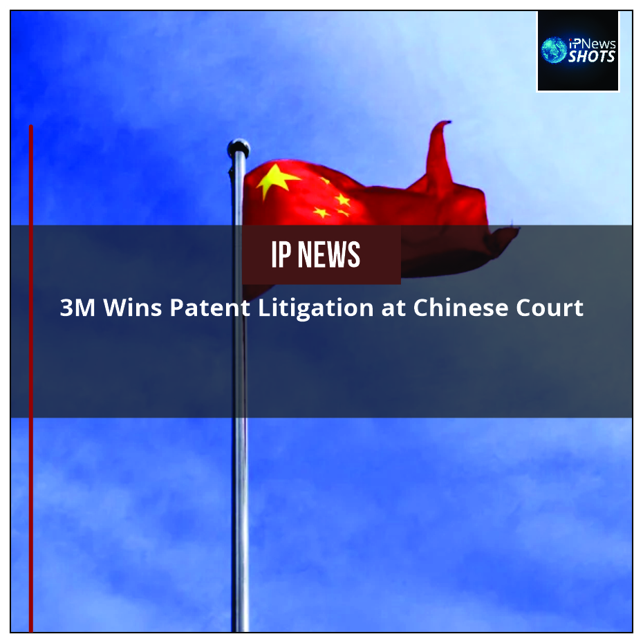 3M Wins Patent Litigation at Chinese Court