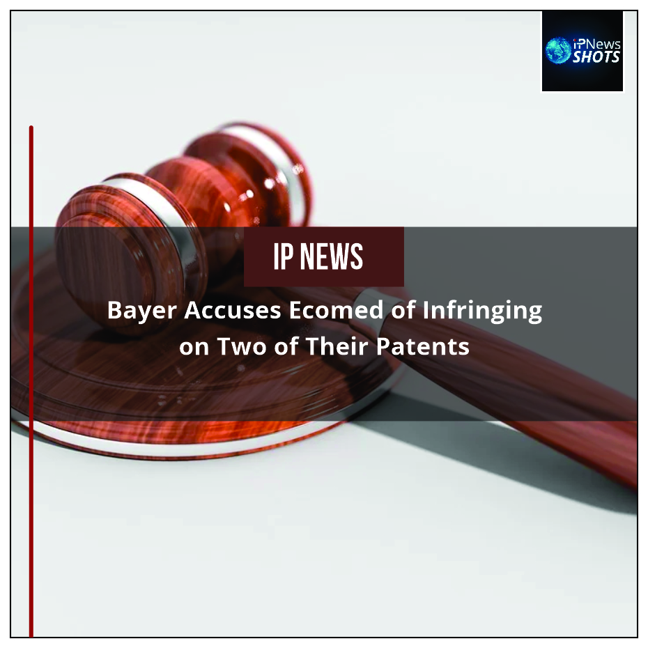 Bayer Accuses Ecomed of Infringing on Two of Their Patents