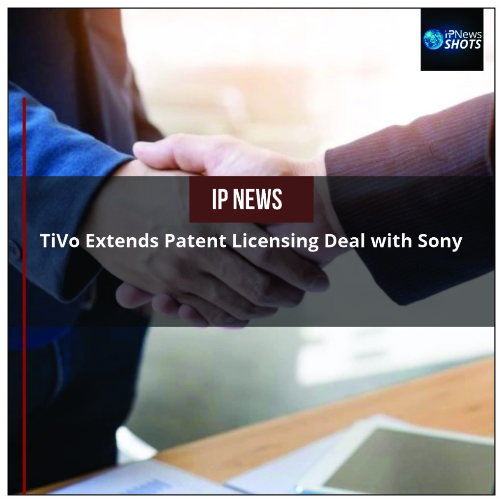 TiVo Extends  Patent Licensing Deal with Sony