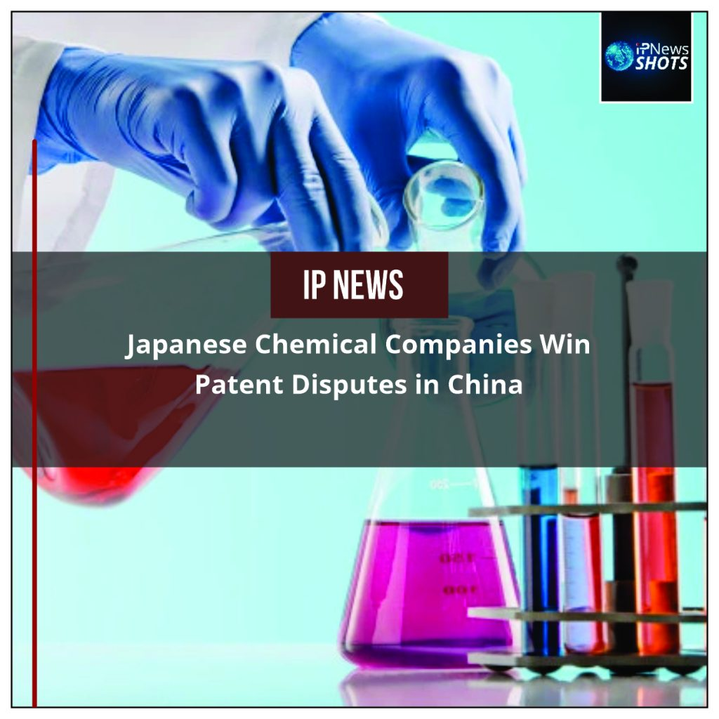 Japanese Chemical Companies Win Patent Disputes in China