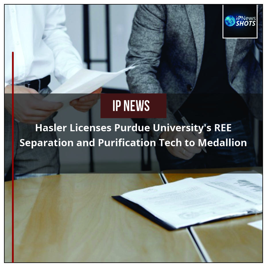 Hasler Licenses Purdue University's REE Separation and Purification Tech to Medallion