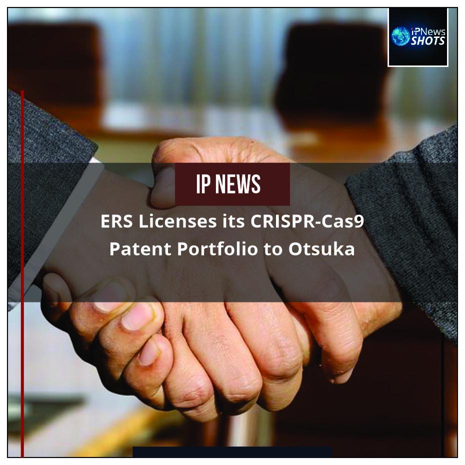 ERS Licenses its CRISPR-Cas9 Patent Portfolio to Otsuka