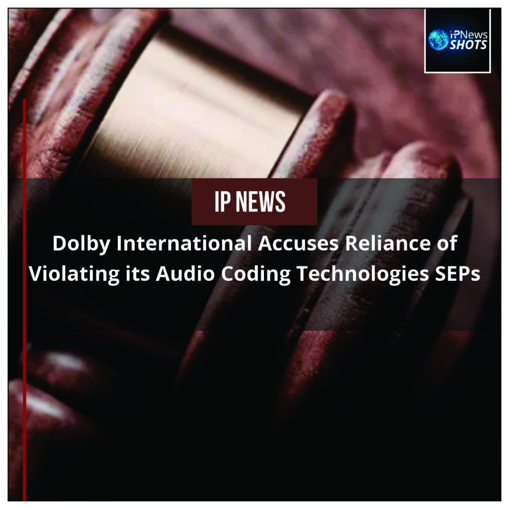 Dolby International Accuses Reliance of Violating its Audio Coding Technologies SEPs