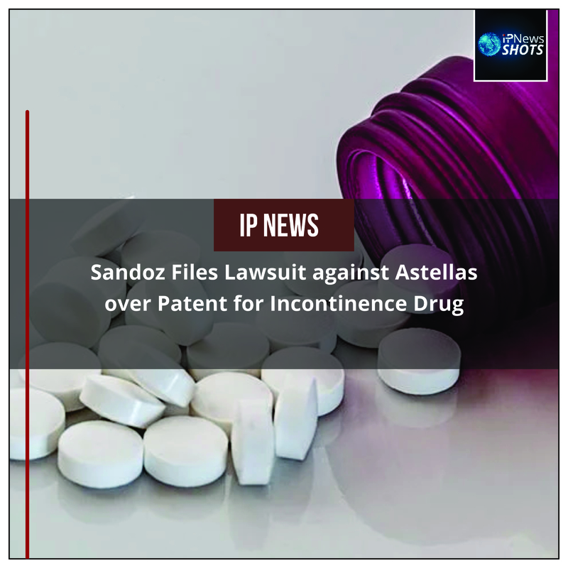 Sandoz Files Lawsuit against Astellas over Patent for Incontinence Drug