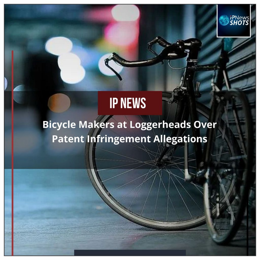 Bicycle Makers at Loggerheads Over Patent Infringement Allegations