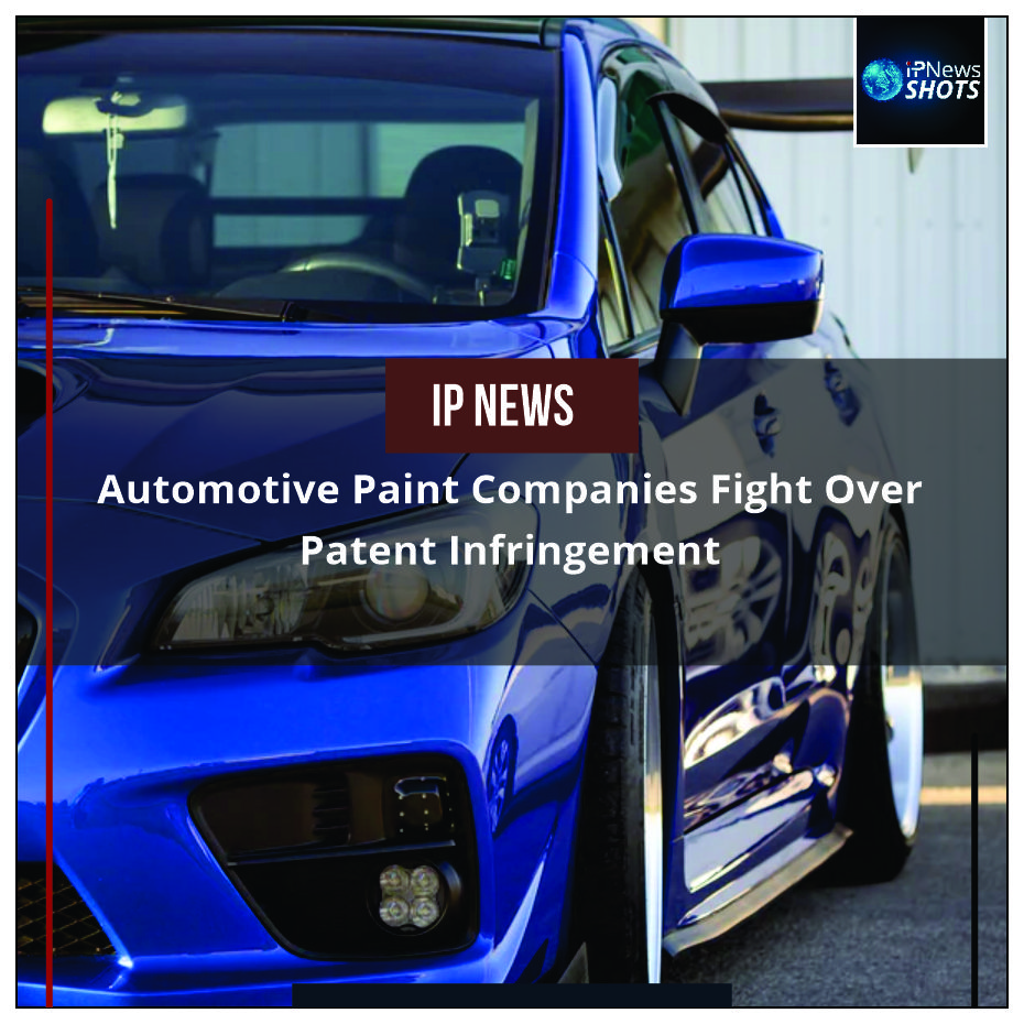 Automotive Paint Companies Fight Over Patent Infringement