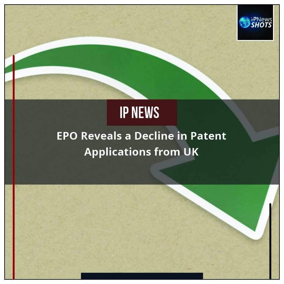 EPO Reveals a Decline in Patent Applications from UK