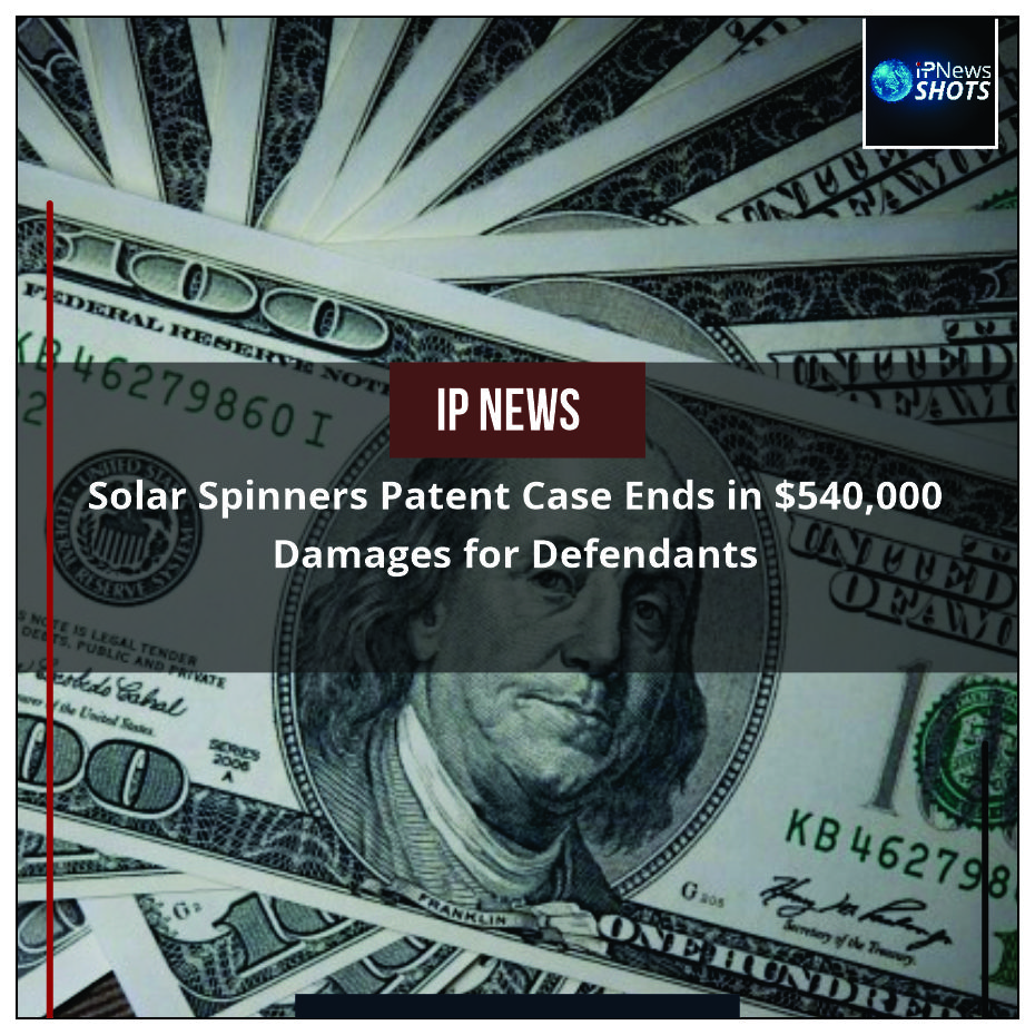Solar Spinners Patent Case Ends in $540,000 Damages for Defendants