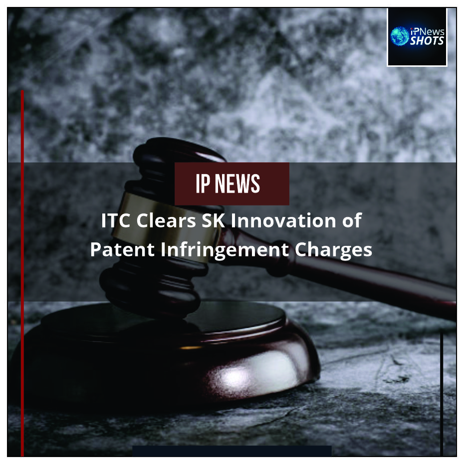 ITC Clears SK Innovation of Patent Infringement Charges
