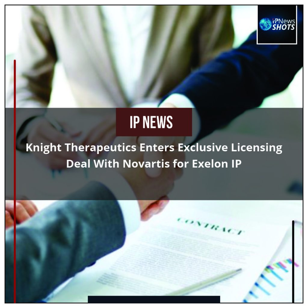 Knight Therapeutics Enters Exclusive Licensing Deal With Novartis for Exelon IP