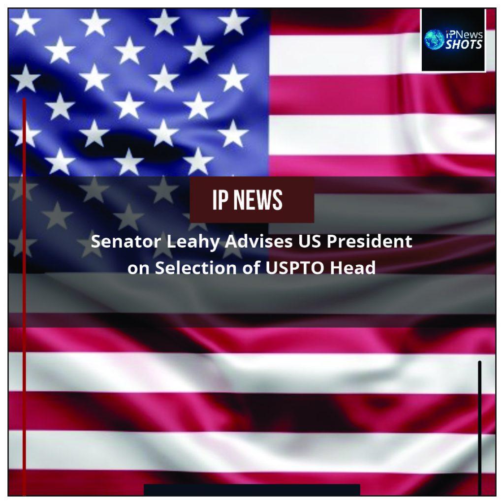Senator Leahy Advises US President on Selection of USPTO Head