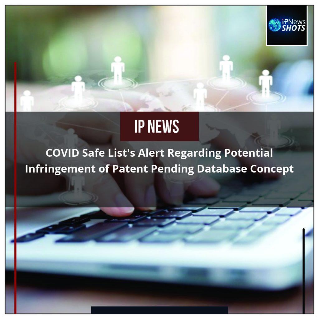 COVID Safe List's Alert Regarding Potential Infringement of Patent Pending Database Concept