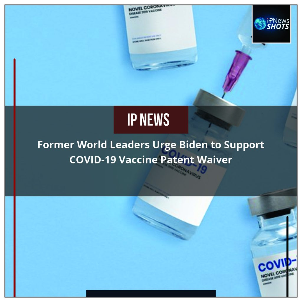 Former World Leaders Urge Biden to Support COVID-19 Vaccine Patent Waiver