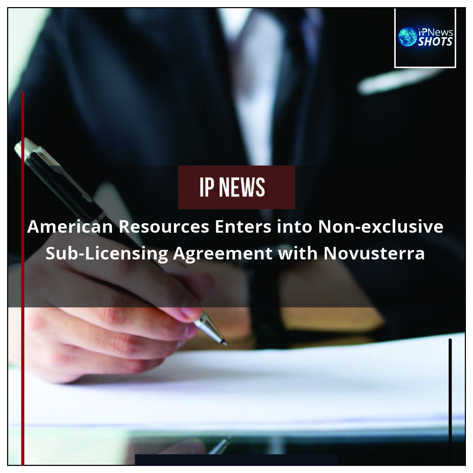 American Resources Enters into Non-exclusive Sub-Licensing Agreement with Novusterra