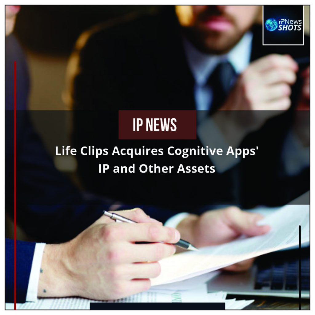 Life Clips Acquires Cognitive Apps' IP and Other Assets