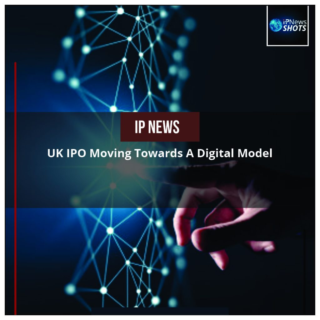 UK IPO Moving Towards a Digital Model