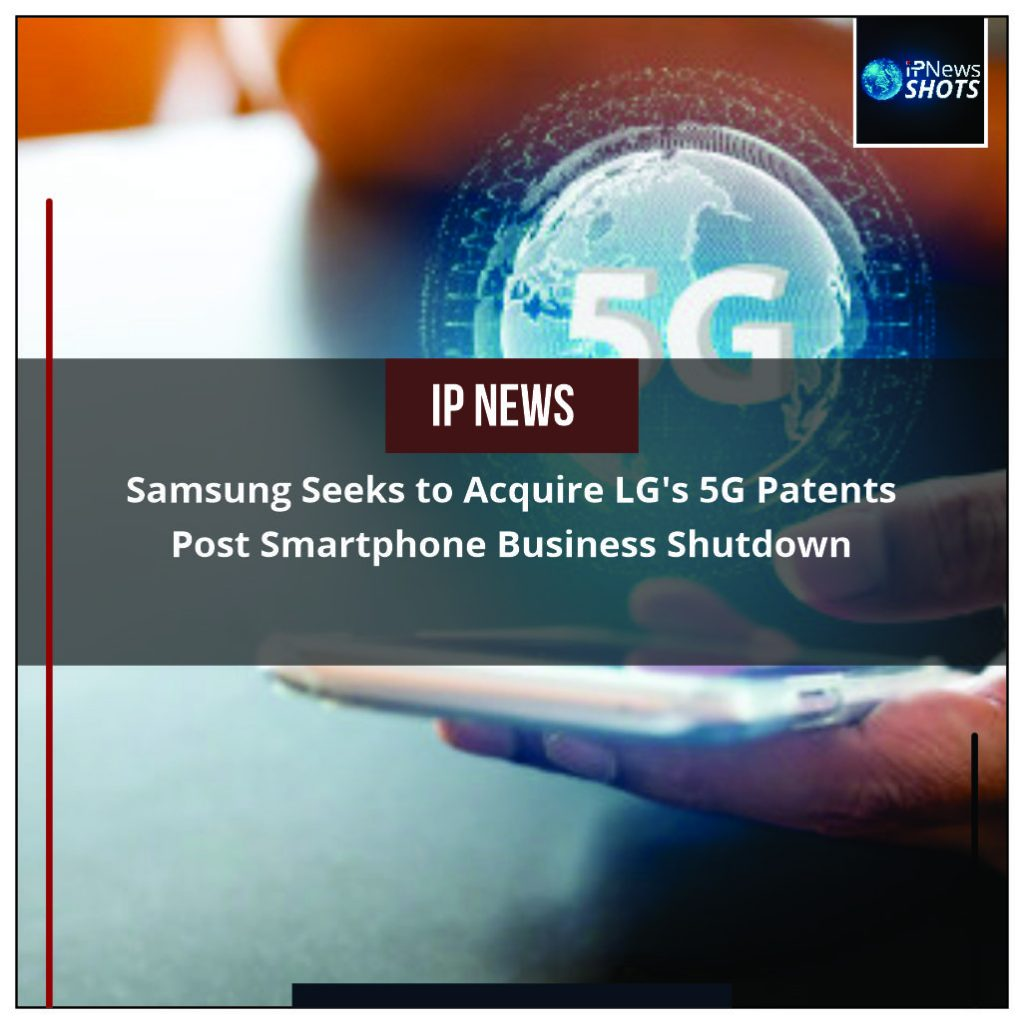 Samsung Seeks to Acquire LG's 5G Patents Post Smartphone Business Shutdown
