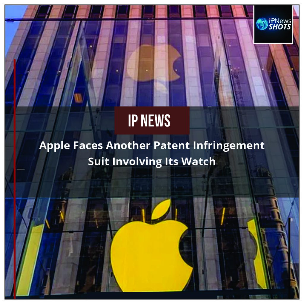 Apple Faces Another Patent Infringement Suit Involving Its Watch