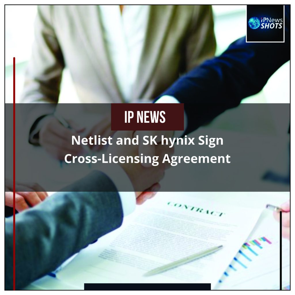 Netlist and SK hynix Sign Cross-Licensing Agreement